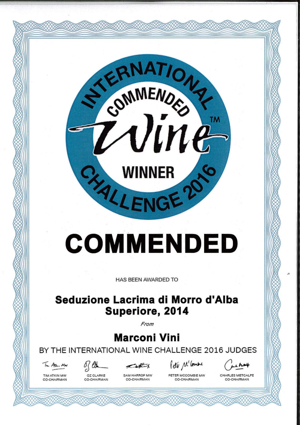 Marconi Vini - Lacrima di Morro d'Alba Superiore 2006 - Seduzione - Commended - International Wine Challenge 2016