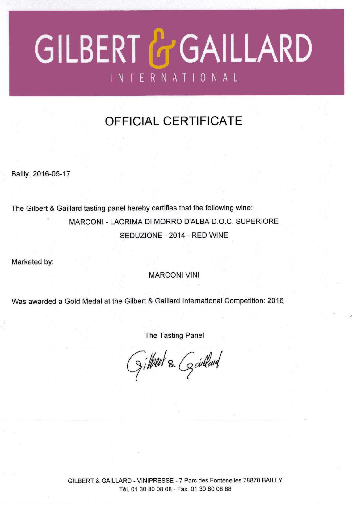 Marconi Vini - Lacrima di Morro d'Alba Superiore 2014 - Seduzione - Gold - Gilbert & Gaillard International 2016