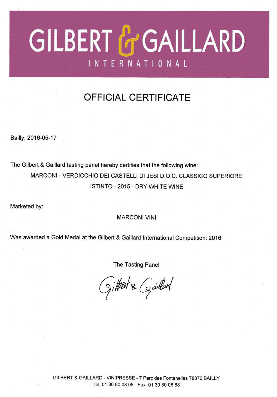Marconi Vini - Verdicchio dei Castelli di Jesi Classico Superiore 2015 - Istinto - Gold - Gilbert & Gaillard International 2016