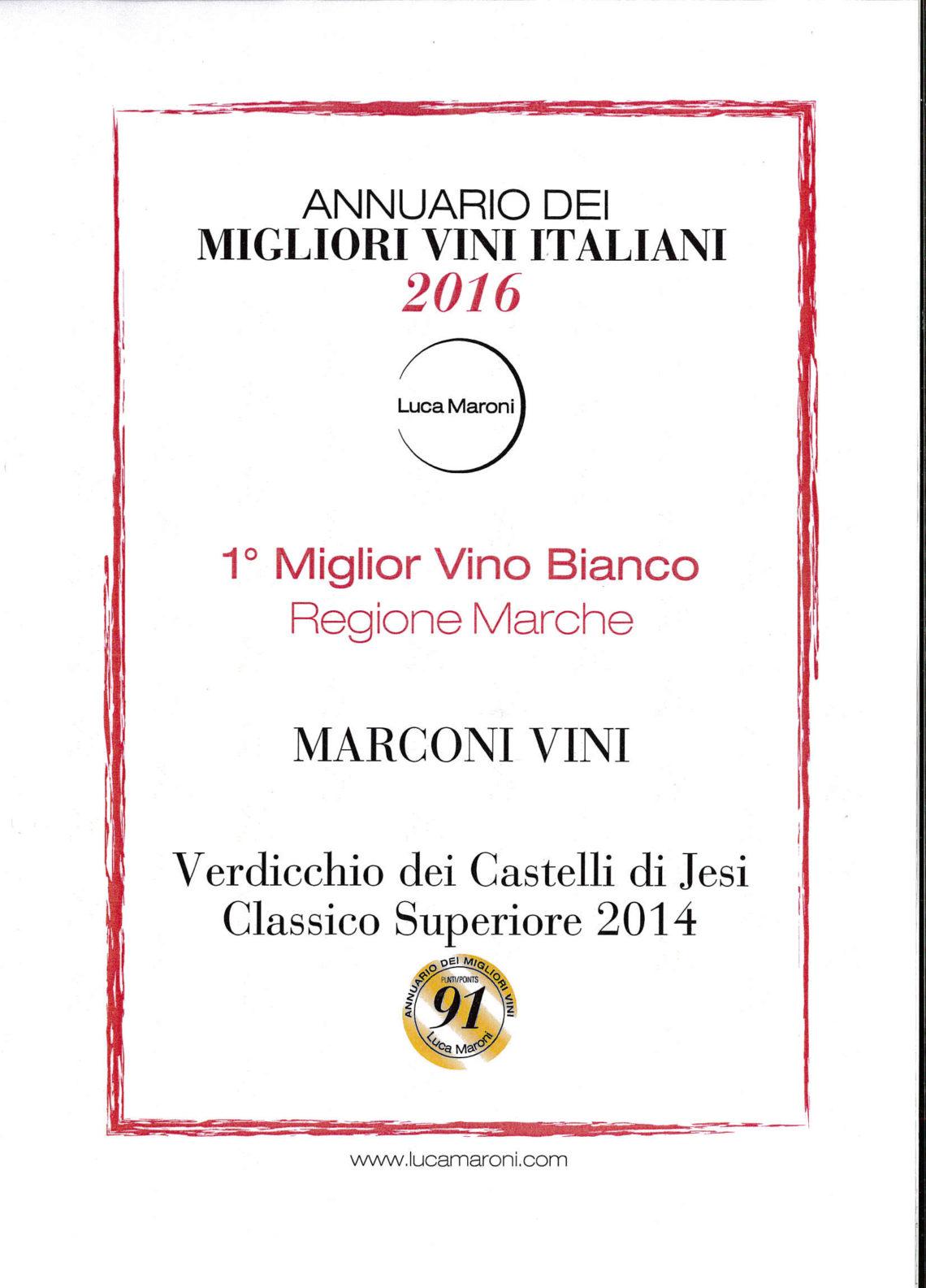 Marconi Vini - Verdicchio dei Castelli di Jesi Superiore 2014 - MigliorAnnuario dei Migliori Vini Italiani 2016